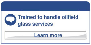 Trained to handle oilfield glass services