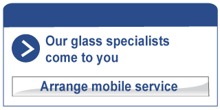 Our glass specialists come to you